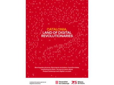 'Catalonia, Land of Digital Revolutionaries', campanya institucional del Govern amb motiu del #MWC19
