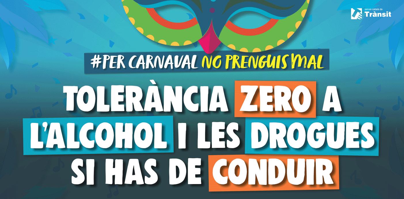 Per Carnaval, no prenguis mal