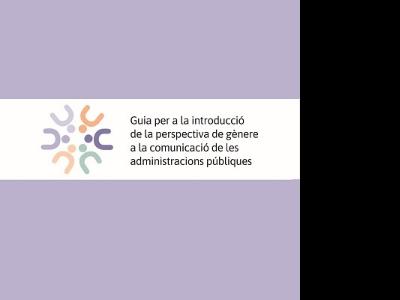 Imatge de la Guia per a la introducció de la perspectiva de gènere a la comuniació de les administracions públiques