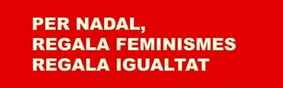 Per Nadal, regala feminismes, regala igualtat