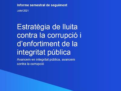 Informe juliol21 estratègia anticorrupció del Govern de Catalunya