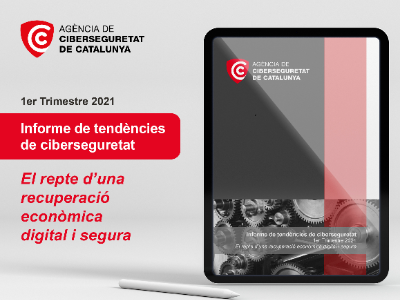 Informe de tèndències de ciberseguretat - 1r trimestre de 2021